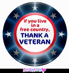 Thank a Veteran if country free